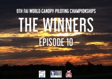 6TH FAI WORLD CANOPY PILOTING CHAMPIONSHIPS – EPISODE 10
