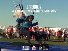 Episode 07 – 2016 FAI World Parachuting Championships – Mondial