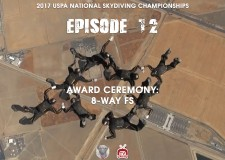 2017 USPA National Skydiving Championships – Episode 12