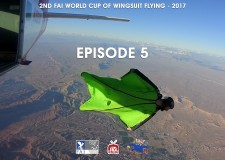 2ND FAI WORLD CUP OF WINGSUIT FLYING at Skydive Fyrosity – Episode 5