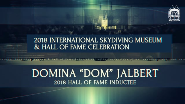 "Domina ""Dom"" Jalbert – 2018 International Skydiving Museum & Hall of Fame, Class 2018"